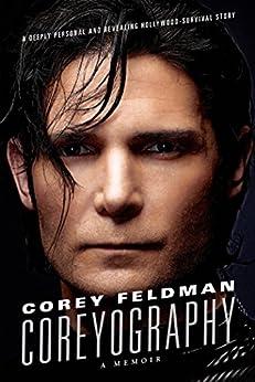 Coreyography: A Memoir by [Feldman, Corey]