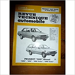 Revue technique de lAutomobile numéro 418.3 : Peugeot 505, diesel et turbo diesel: 9782726841839: Amazon.com: Books