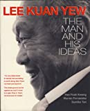 Lee Kuan Yew, the Man and His Ideas, Han Fook Kwang, Warren Fernandez, Sumiko Tan, 9812040498