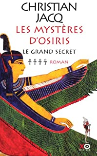 Les mystères d'Osiris [4] : Le grand secret, Jacq, Christian