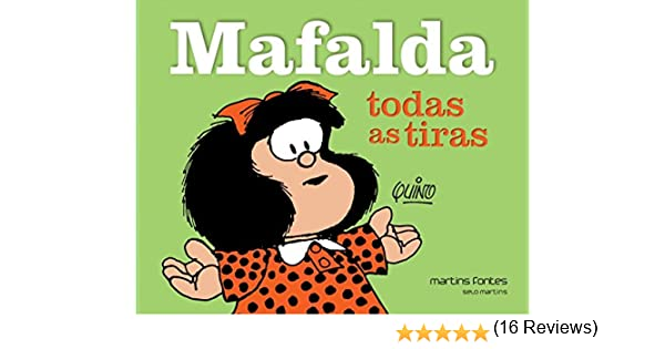 Mafalda. Todas as Tiras: Amazon.es: Quino (Joaquín Salvador Lavado ...