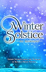 Winter Solstice (Kindle Press Anthologies)