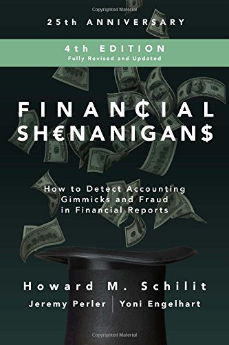 Financial Shenanigans, Fourth Edition: How to Detect Accounting Gimmicks and Fraud in Financial Reports by McGraw-Hill Education