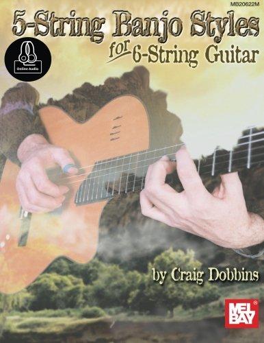 5-String Banjo Styles for 6-String Guitar (Six String Banjo Book)