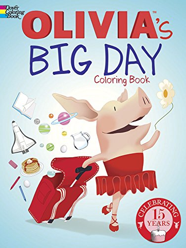 [Olivia's Big Day Coloring Book (Dover Paper Dolls)] (Book Day Dress Up)