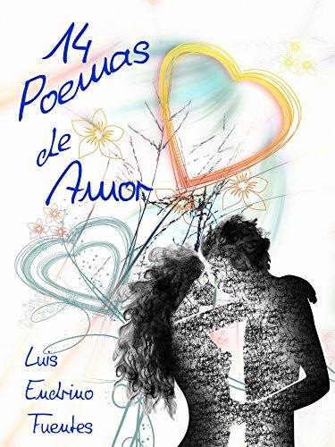 14 Poemas de Amor de [Endrino Fuentes, Luis]