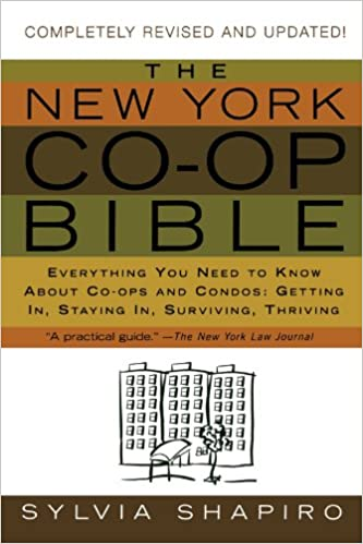 The New York Co-op Bible: Everything You Need to Know About