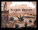 img - for Broken Shields (Stella) by Krystyna Libura (1997-08-12) book / textbook / text book