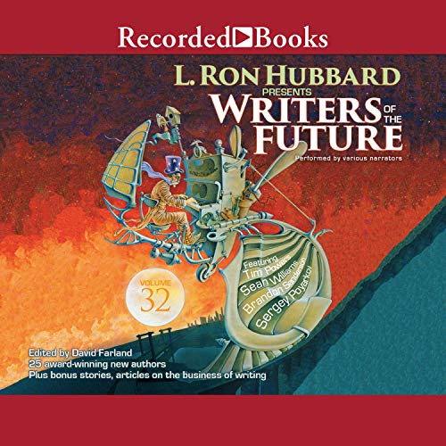 L. Ron Hubbard Presents: Writers of the Future, Volume 32