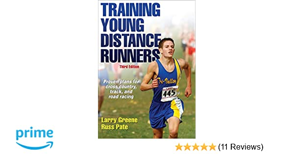 d6004e8dcc75 Training Young Distance Runners  Laurence S Greene