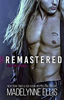 Remastered (Off the Record  Book 1) by [Ellis, Madelynne]