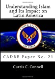 img - for Understanding Islam and Its Impact on Latin America: CADRE Paper No. 21 book / textbook / text book
