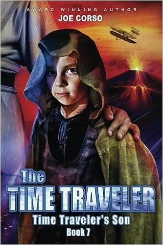 the time traveler the time traveler s son volume 7 joe corso