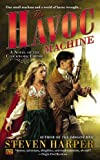 The Havoc Machine: A Novel of the Clockwork Empire