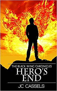 Hero's End: The Black Wing Chronicles: Volume 2