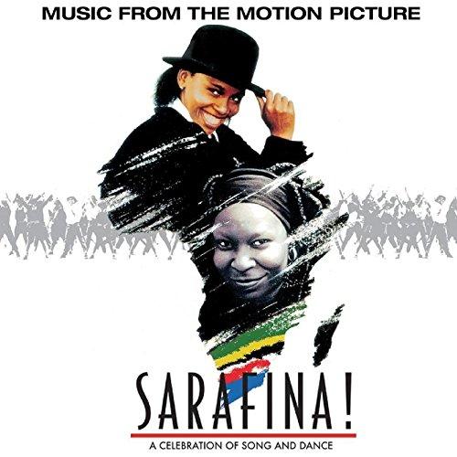 Sarafina! The Sound Of Freedom...