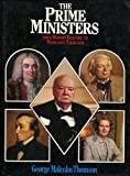 The prime ministers, from Robert Walpole to Margaret Thatcher by George Malcolm Thomson front cover