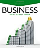 Business, William M. Pride, Robert J. Hughes, Jack R. Kapoor, 1133595855