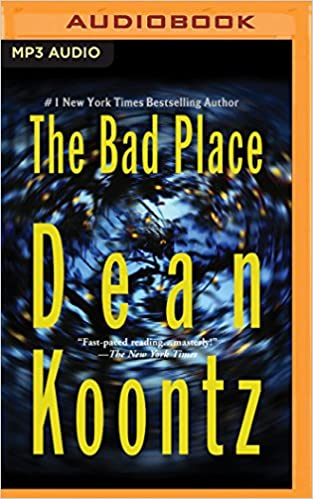 Dean Koontz - The Bad Place Audiobook Free Online