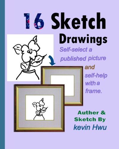 Download 16 Sketch Drawings: Self-select a published picture and self-help with a frame. (Volume 3) pdf