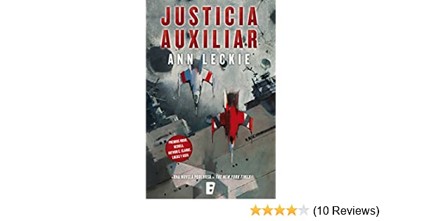 Amazon.com: Justicia auxiliar (Imperial Radch 1) (Spanish Edition) eBook: Ann Leckie: Kindle Store