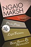 Photo-Finish / Light Thickens / Black Beech and Honeydew (The Ngaio Marsh Collection, Book 11)