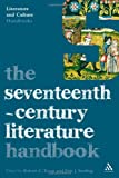 The Seventeenth-Century Literature, Sterling, Eric J., 0826498507