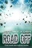 Road Off (Italian Edition)