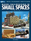 Model Railroading in Small Spaces, Mat Chibbaro, 0890247722