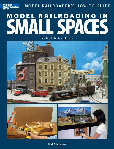 model-railroading-in-small-spaces-second-edition-model-railroaders-how-to-guides
