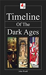 Timeline of the Dark Ages (English Edition)