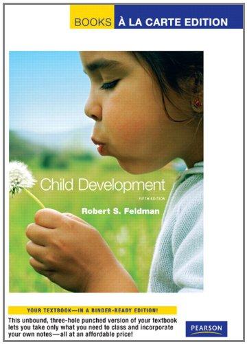 Child Development, Books a la Carte Edition (5th Edition)