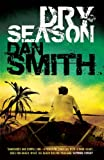 Dry Season, Dan Smith, 140910821X