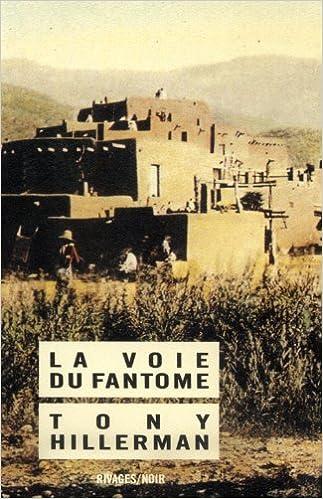 La voie du Fantôme - Hillerman Tony