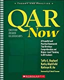 QAR Now: A Powerful and Practical Framework That Develops Comprehension and Higher-Level Thinking in All Students (Theory and Practice)