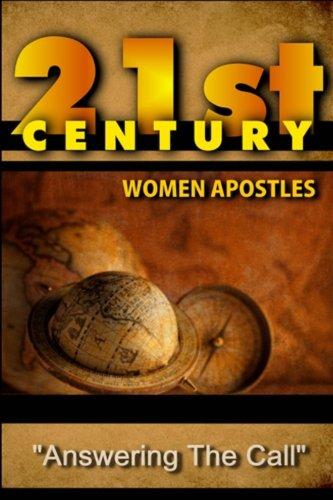 21st Century Women Apostles: Answering the Call