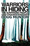Warriors in Hiding, Doug Munton, 1606476475