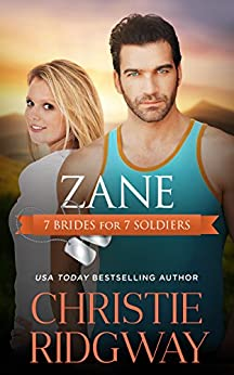 Zane (7 Brides for 7 Soldiers Book 3) by [Ridgway, Christie]