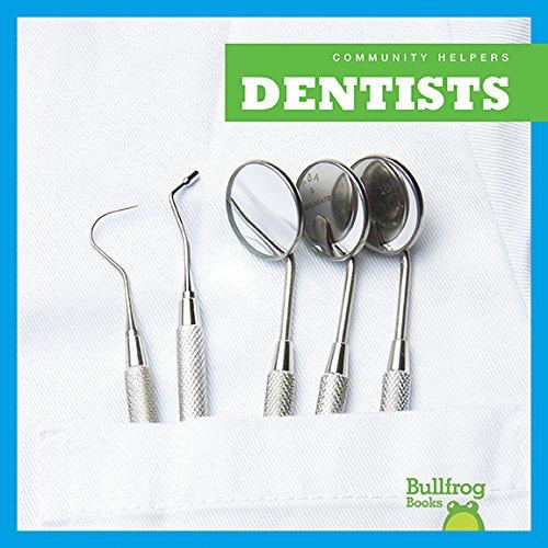 Dentists (Bullfrog Books: Community Helpers) (Community Helpers (Bullfrog Books))