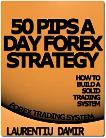 50 pips a day forex strategy