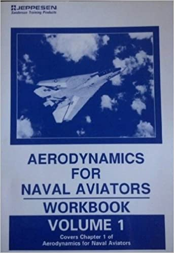 Book Aerodynamics for Naval Aviators: Workbook, Vol. 1 (JS322707)