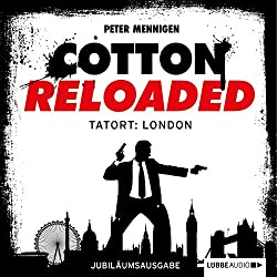 Tatort: London - Jubiläumsausgabe (Cotton Reloaded 30)