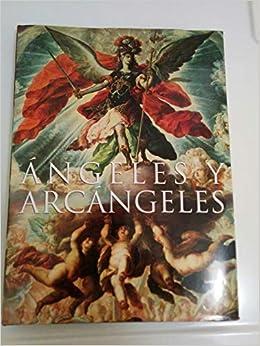 Angeles Y Arcangeles Spanish Edition María Del Consuelo Maquívar