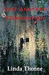 Just Another Termination (Judy Kenagy Mysteries) (Volume 1)