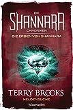 Die Shannara-Chroniken: Die Erben von Shannara 1 - Heldensuche: Roman (German Edition)