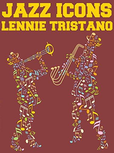 Jazz Icons: Lennie Tristano