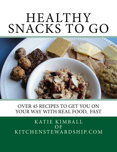 Healthy Snacks To Go (Volume 2) pdf