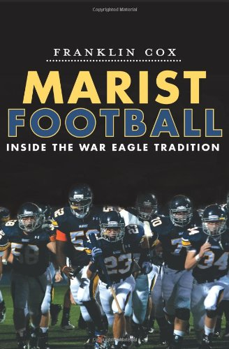 Download Marist Football:: Inside the War Eagle Tradition (Sports) ePub fb2 book
