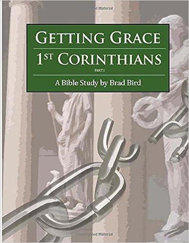 Scribd ebook nedlasting Getting Grace: 1 Corinthians (Part 1) (Volume 1) PDF 1508980217