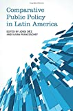 Comparative Public Policy in Latin America, Diez, Jordi and Franceschet, Susan, 1442610905